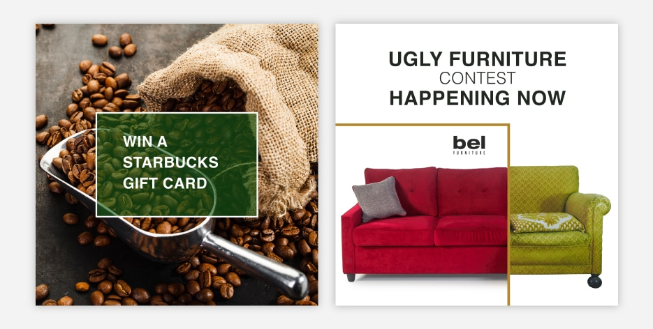 A great way to garner engagement for a furniture brand is to create contests/giveaways
